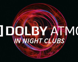 Dolby Atmos: Coming To A Club Near You
